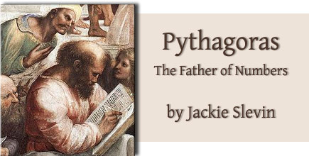 Pythagoras: The Father of Numbers, by Jackie Slevin