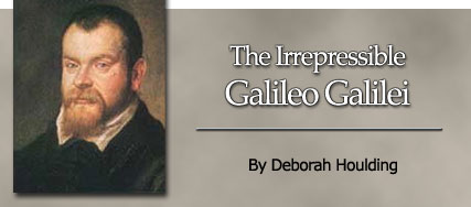 The Irrepressible Galileo Galilei, by Deborah Houlding