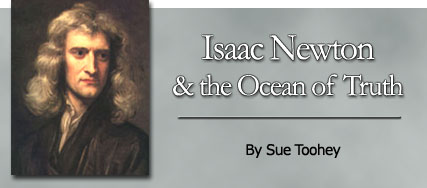 Isaac Newton and the Ocean of Truth, by Sue Toohey