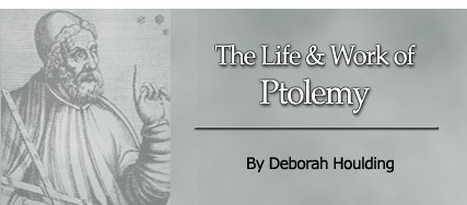 The Life & Work of Ptolemy, by Deborah Houlding