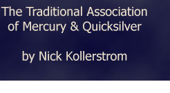 The Traditional Association of Mercury and Quicksilver by Nick Kollerstrom