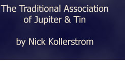 The Traditional Association of Jupiter and Tin by Nick Kollerstrom