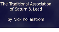The Traditional Association of Saturn and Lead by Nick Kollerstrom