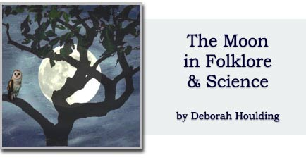 The Moon in Folklore & Science, by Deborah Houlding