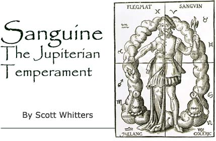 Sanguine: the Jupiterian Temperament - by Scott Whitters